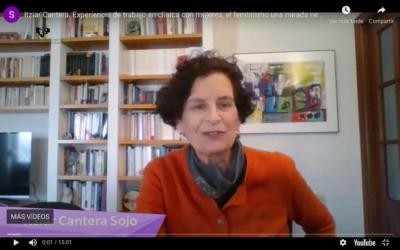 Itziar Cantera. Experiencia de trabajo en clínica con mujeres, el feminismo una mirada necesaria