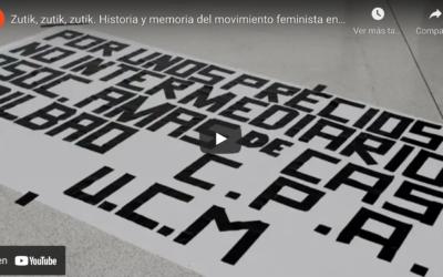 Zutik,  zutik,  zutik.  Mugimendu  feministaren  historia  eta  memoria  Bizkaian